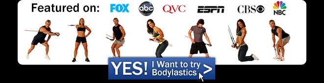 Try Bodylastics
